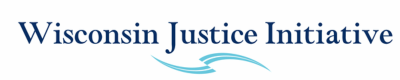 Wisconsin Justice Initiative Inc.
